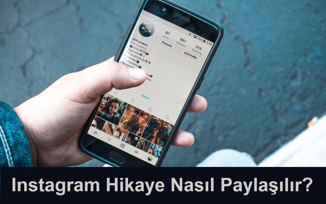 instagram hikaye nasıl paylaşılır