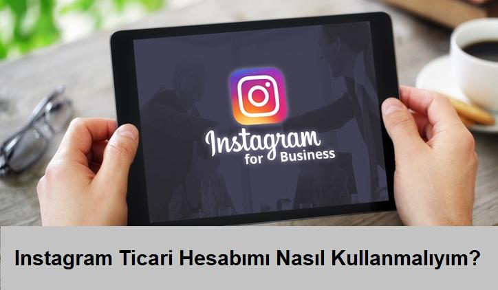 instagram ticari hesap kullanma