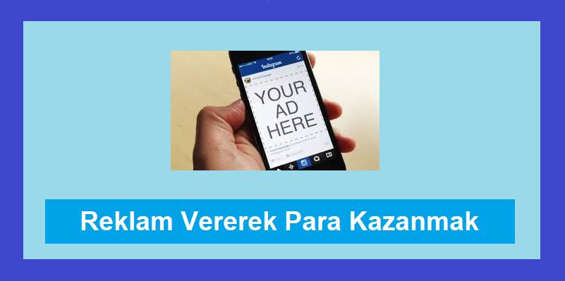 instagram'da reklam vererek para kazanmak