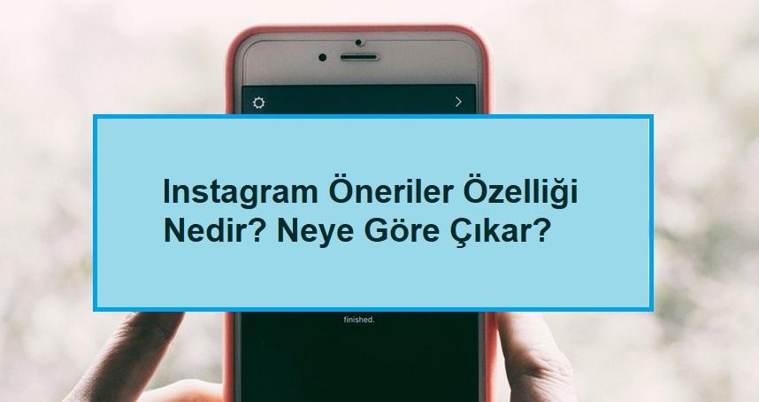 instagram öneriler neye göre çıkar