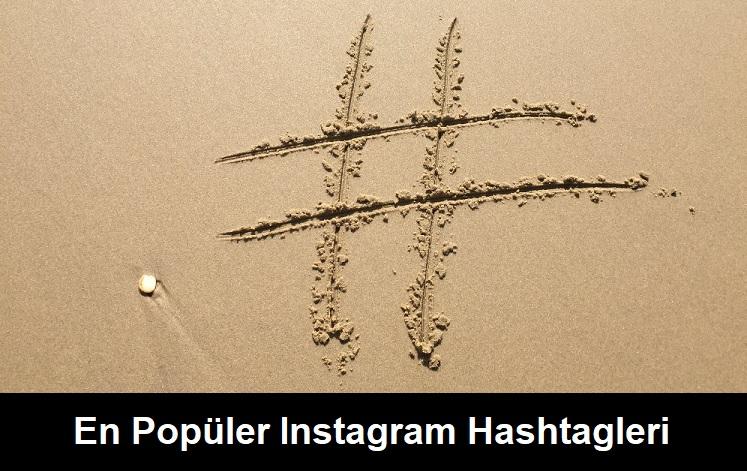 En çok kullanılan instagram hashtagleri