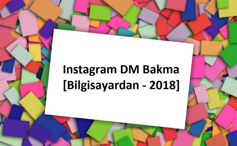 instagram dm bakma